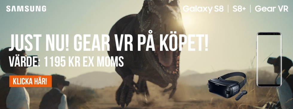 Just nu! GEAR VR på köpet!